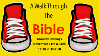 A Walk Through the Bible @ Kirkhill Church